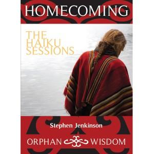 Stephen Jenkinson - Haiku Sessions v2